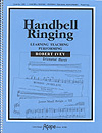 Robert Ivey: Handbell Ringing, Learning, Teaching, Performing