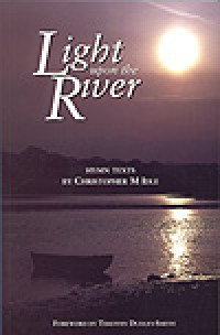 Christopher Idle: Light Upon the River