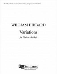 William Hibbard: Variations for Violoncello Solo