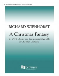 Richard Wienhorst: A Christmas Fantasy