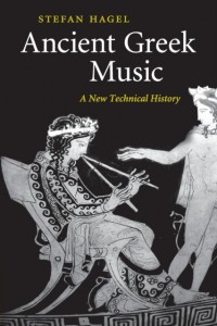 Ancient Greek Music: A New Technical History