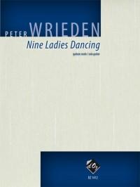 Peter Wrieden: Nine Ladies Dancing