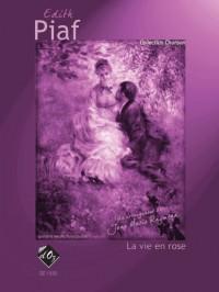 dith Piaf: La vie en rose