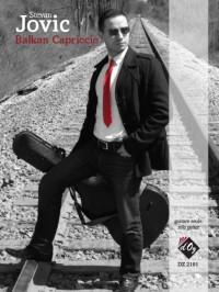 Stevan Jovic: Balkan Capriccio