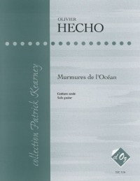 Olivier Hecho: Murmures de l'Océan