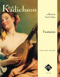 Rafi Kadishson: Fantaisie