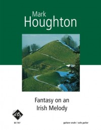 Mark Houghton: Fantasy on an Irish Melody