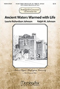 Ralph M. Johnson: Ancient Waters Warmed with Life