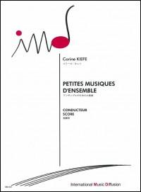 Corine Kiefe: Petites musiques d'ensemble