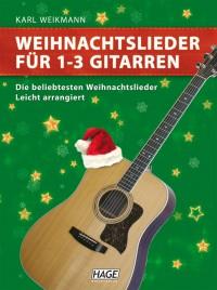 Karl Weikmann: Weihnachtslieder für 1-3 Gitarren