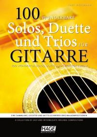 Karl Weikmann: 100 wunderbare Solos, Duette und Trios für Gitarre
