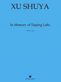 In memory of Taiping Lake