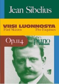 Sibelius, J: Five Esquisses / Viisi luonnosta op. 114 Urtext
