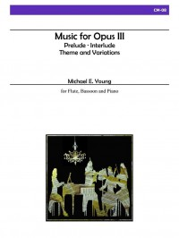 Michael E. Young: Music For Opus III