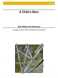 Alec Wilder Jones_Thad: A Child Is Born