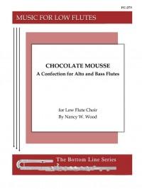 Nancy W. Wood: Chocolate Mousse - A Confection