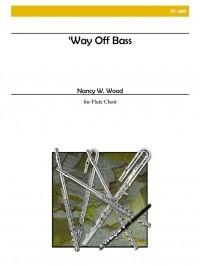 Nancy W. Wood: Way Off Bass