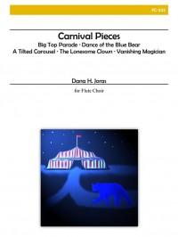 Dana H. Joras: Carnival Pieces For Flute Choir