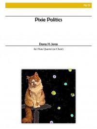Dana Joras: Pixie Politics