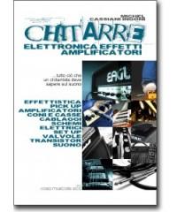 Michel Cassiani Ingoni: Chitarre - Elettronica, effetti ed amplificatori