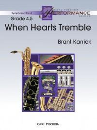 Brant Karrick: When Hearts Tremble