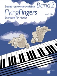 Daniel Hellbach_Jeannette Hellbach: Flying Fingers Band 2