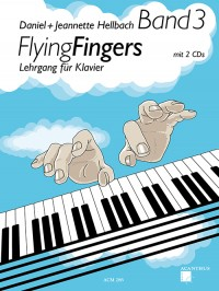 Daniel Hellbach_Jeannette Hellbach: Flying Fingers Band 3
