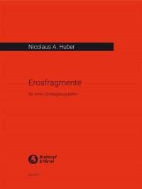 Nicolaus A. Huber: Erosfragmente