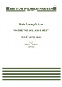 Niels Rosing-Schow_James Joyce: Where the Willows Meet