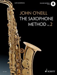 John O'Neill: The Saxophone Method Volume 2