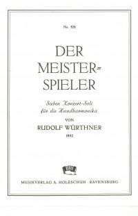 Rudolf Würthner: Der Meisterspieler