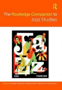 Routledge Companion to Jazz Studies, The