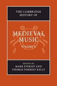 The Cambridge History of Medieval Music Volume 2