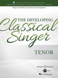 The Developing Classical Singer - Tenor