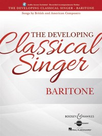 The Developing Classical Singer - Baritone