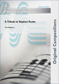 Ted Huggens: A Tribute To Stephen Foster