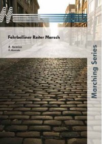 R. Henrion: Fehrbelliner Reiter Marsch