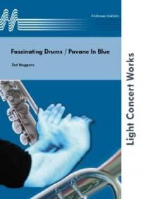 Ted Huggens: Fascinating Drums - Pavane In Blue