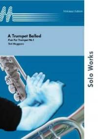 Ted Huggens: A Trumpet Ballad