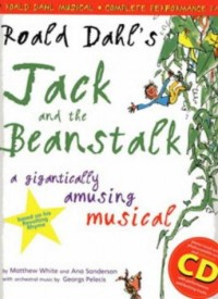 Ana Sanderson_Matthew White: Roald Dahl's Jack and The Beanstalk