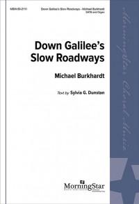 John Horman: Down Galilee's Slow Roadways