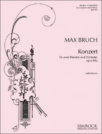 Bruch, M: Concerto for two pianos and orchestra op. 88a