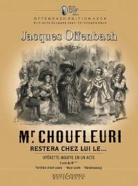 Offenbach, J: Monsieur Choufleuri restera chez lui le...