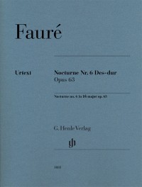 Fauré, G: Nocturne no. 6 in D flat major op. 63