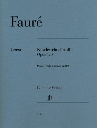 Fauré, G: Piano Trio in D minor, op. 120