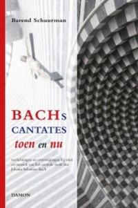 Barend Schuurman_Philippe Herreweghe: Bachs Cantates Toen en Nu