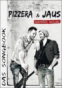 Pizzera und Jaus - Das Songbook