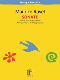 Maurice Ravel: Sonata for Violin and Piano