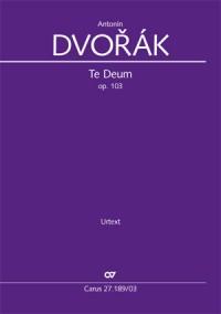 Antonín Dvorák: Te Deum