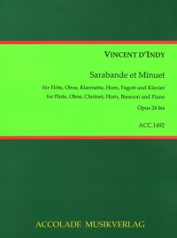 Vincent D'Indy: Sarabande Et Minuet Op. 24B